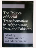 The Politics of Social Transformation in Afghanistan